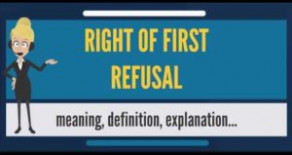 What is Right of First Refusal ?