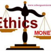 ETHICS CASE : Money Changes People