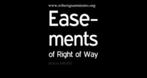 Article 649 and 650 of the Civil Code – Legal Easement of Right of Way